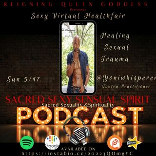 Sexy Virtual Healthfair-@Yoniwhisperer1 Antonio