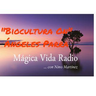 "Mágica Vida 196. ""Biocultura ON"". Ángeles Parra./ HuertaAULA Cantarranas, Nacho Vidal."