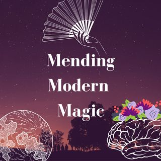 Mending Modern Magic Episode 1 - Exploring Tarot