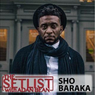 The SetList   Sho Baraka
