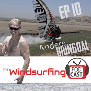 #10 - Anders Bringdal on archrival Bjorn, how fast can a windsurfer go and showing up to a contest in a Ferrari