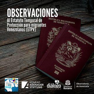 Observaciones al estatuto temporal de protección para migrantes venezolanos (ETPV)
