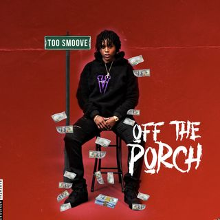 "Too Smoove ""Off The Porch"" w/ Rich Goody"