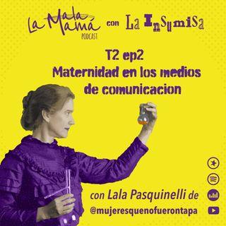 T2E2 La maternidad en los medios de comunicación