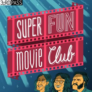 Super Fun Movie Club 104 Star Wars