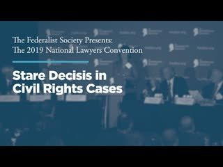 Stare Decisis in Civil Rights Cases