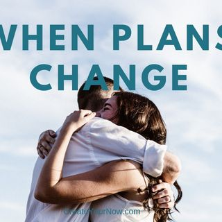 1414 When Plans Change