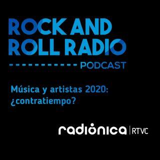 Música y artistas 2020 ¿contratiempo?