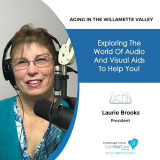 11/13/18: Laurie Brooks with Access Technologies Inc. | Exploring the World of Audio and Visual Aids | Aging In The Willamette Valley