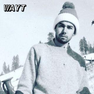 WAYT EP. 10