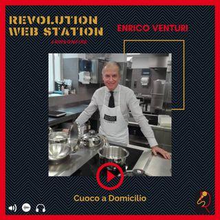 INTERVISTA ENRICO VENTURI - CUOCO A DOMICILIO
