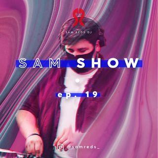 Sam Show #19 by Sam Reds