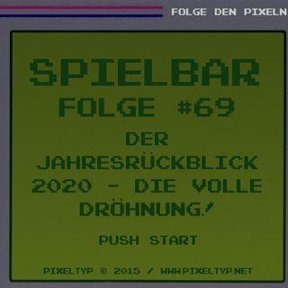 SpielBar #69 - Der Jahresrückblick 2020 - Die volle Dröhnung!