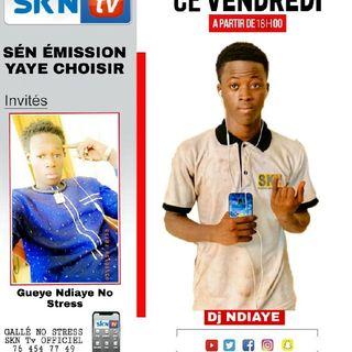 Sén Émission Yaye Choisir AVEC Dj Ndiaye Imame Malick Invité Gueye Ndiaye No Stress Parti 1