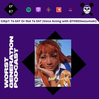 To Eat or Not To Eat (Voice Acting with Deezumaki)