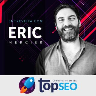 🥇  SXO (Search Experience Optimization) con Eric Mercier
