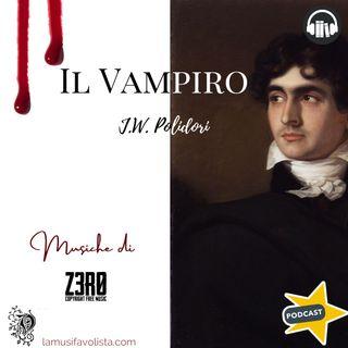 IL VAMPIRO - J.W. Polidori ☎ Audioracconto  ☎ Storie per Notti Insonni  ☎