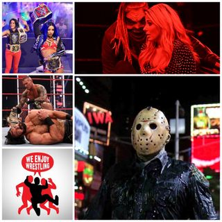 Ep 125 -  Chekhov's Sludge Barrel (Week in WWE TV + Friday the 13th Part VIII: Jason Takes Manhattan Recap)