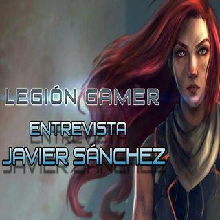 Legión Gamer España - Entrevista Javier Sánchez