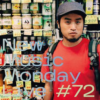 New Music Monday Live #72