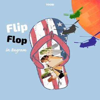 Episode - Flip Flop In Bagram