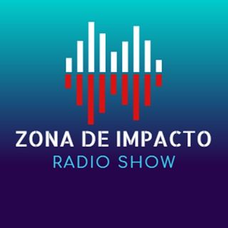 ZONA de IMPACTO RADIO SHOW 02 ( Outubro) 2019