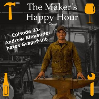 Episode 31- Andrew Alexander hates grapefruit.