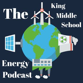 King Middle School Energy Miniseries Episode 1 of 3