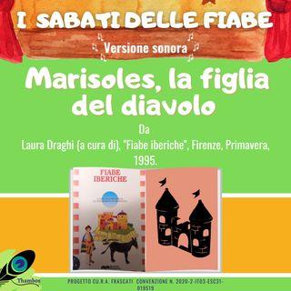 #3 Marisoles la figlia del Diavolo - Fiaba spagnola