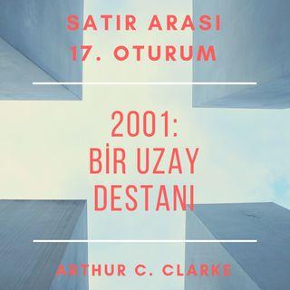 #17 2001: Bir Uzay Destanı - Arthur C. Clarke