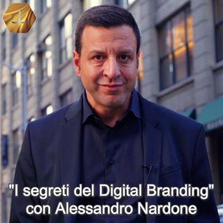 """""""I segreti del Digital Branding"""" con Alessandro Nardone - quarta parte  🎧🇮🇹"""