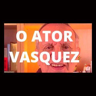O ator Vasquez na Côrte Brasileira - Memória e Cultura
