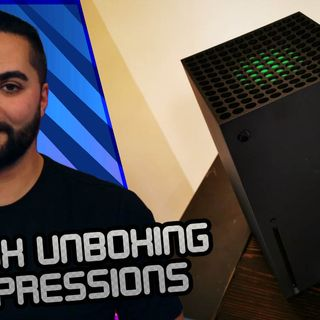 What The Tech Ep. 485 - Xbox Series X Unboxing Impression