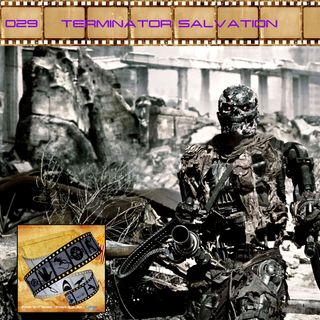 FF: 029: Terminator Salvation