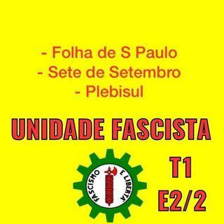 UNIDADE FASCISTA E1 P2