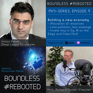 Boundless #Rebooted Mini-Series Ep4: Imtiaz Adam on Covid-19