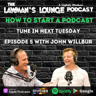 How to Start a Podcast with Attorney John Willbur