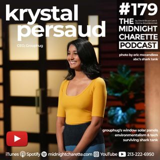 #179 - Krystal Persaud, CEO of Grouphug on the Window Solar Panel, Environmentalism, and Shark Tank.