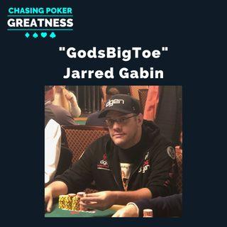 "#66 Jarred ""GodsBigToe"" Gabin: Passionate Poker Coach, Community Builder, MTT Wizard"