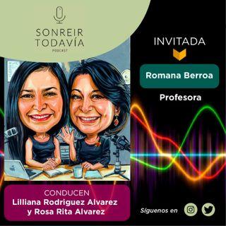 ST03 • Perseverar para ser maestra con Romana Berroa