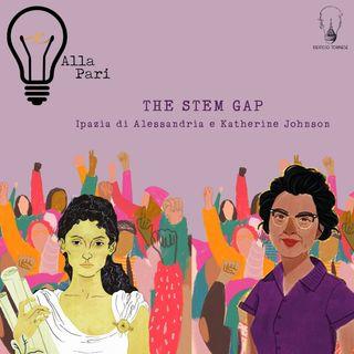 Ep. 4 - Le STEM e la necessità di ridurre il divario di genere