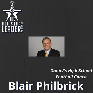 Episode 052 - Daniel's High School Football Coach Blair Philbrick