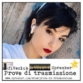 Prove di Trasmissione - Ospite Giorgia Soleri