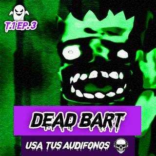 DEAD BART en 8D - ¡Usa tus Audífonos!