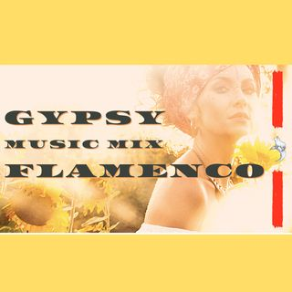 GYPSY GUITAR FLAMENCO COMPILATION | #Music & #gypsy #flamenco Sounds