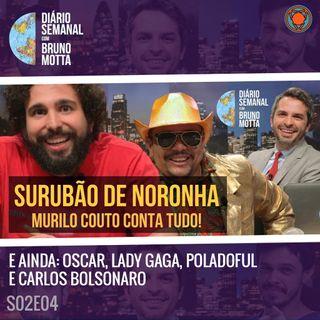 DS_S02E04 - 28 de fevereiro - Murilo Couto: Dark Room em Noronha