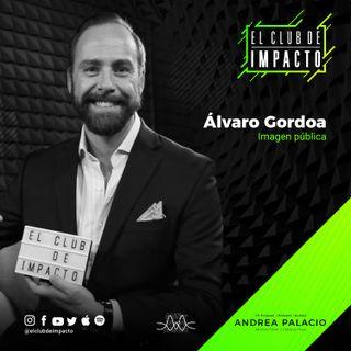 Tips de imagen para obtener trabajo y en redes | Álvaro Gordoa | E21T2