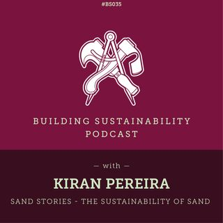 BS35 - Sand Stories - The sustainability of sand - Kiran Pereira