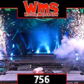 We Fail to Deliver | Wrestling Mayhem Show 756