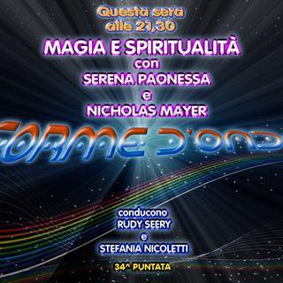 Forme d'Onda - Magia e Spiritualità - Serena Paonessa, Nicholas Mayer, Paolo Franceschetti - 12-07-2018